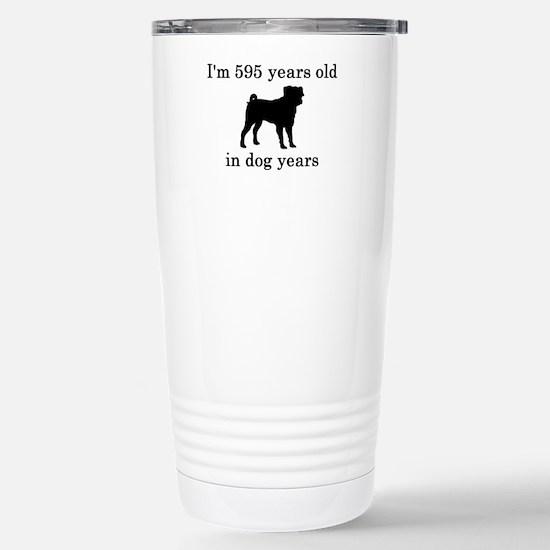 85 birthday dog years pug Stainless Steel Travel M