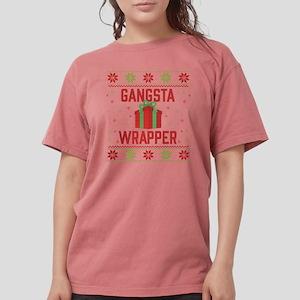 Gangsta Wrapper Womens Comfort Colors Shirt