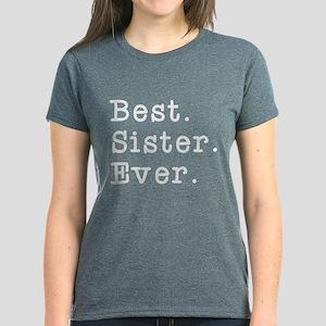 Best Sister Ever Women's Dark T-Shirt