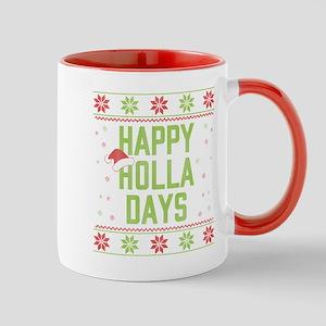 Happy Holla Days 11 oz Ceramic Mug