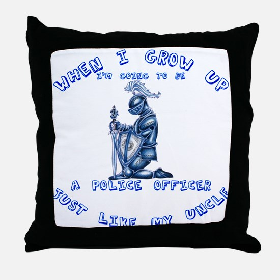 When I Grow Up Uncle Throw Pillow