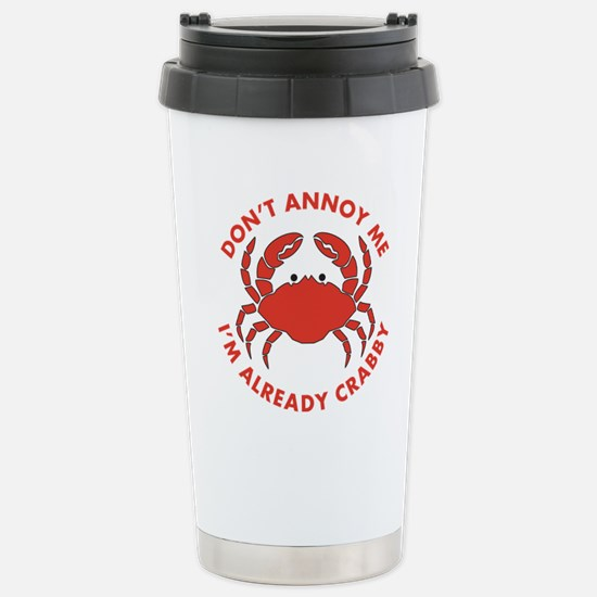Dont Annoy Me Stainless Steel Travel Mug