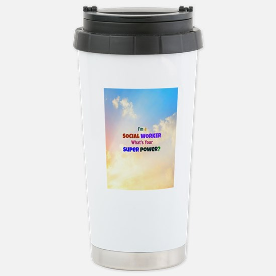 I'm a Social Worker. Wh Stainless Steel Travel Mug