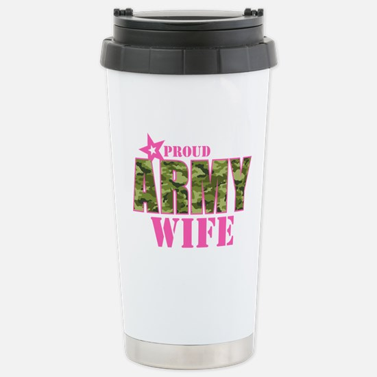 Camo Proud Army Wife Stainless Steel Travel Mug