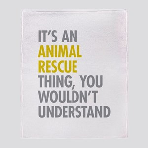 Its An Animal Rescue Thing Throw Blanket