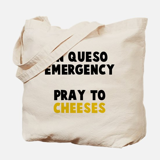 Queso Emergency Cheeses Tote Bag