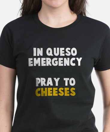 Queso Emergency Cheeses Women's Dark T-Shirt