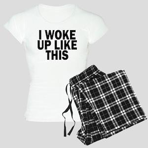I WOKE UP LIKE THIS DIS Pajamas