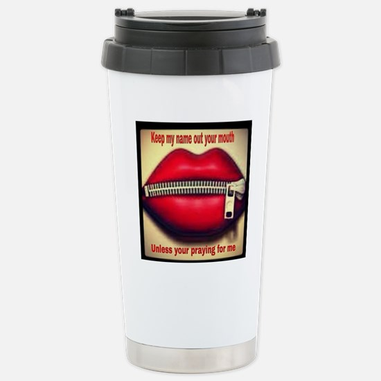 Keep my name out your m Stainless Steel Travel Mug