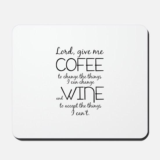 Lord, give me coffee Mousepad