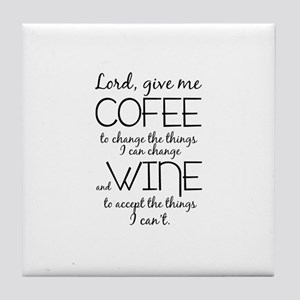 Lord, give me coffee Tile Coaster
