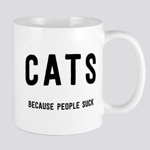 CATS because people suck Mugs