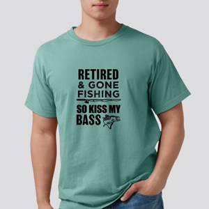 Retired and gone fishing so kiss my bass f T-Shirt