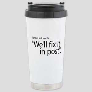 Fix It In Post Stainless Steel Travel Mug