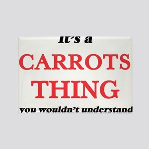 It's a Carrots thing, you wouldn't Magnets