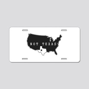 Not Texas Aluminum License Plate