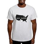 Not Texas T-Shirt