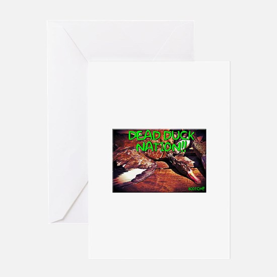 DEAD DUCK NATION!! Greeting Cards