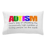 God's autism Pillow Case