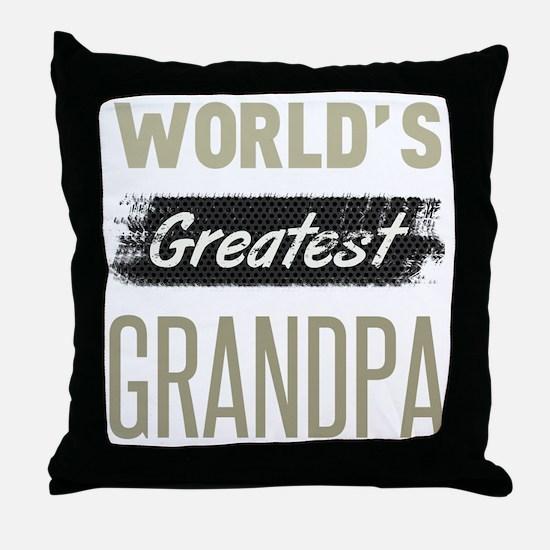 Unique Worlds best grandpa Throw Pillow