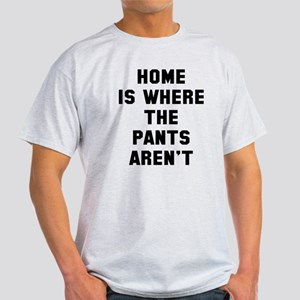 Home aren't Light T-Shirt