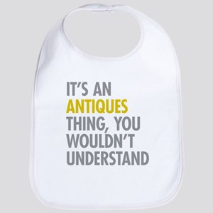 Its An Antiques Thing Bib