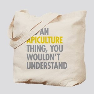 Its An Apiculture Thing Tote Bag