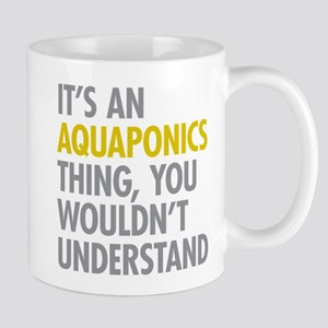 Its An Aquaponics Thing Mug