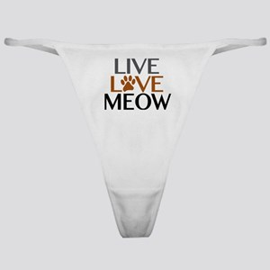 Live Love Meow Cat Lover Classic Thong