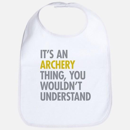 Its An Archery Thing Bib