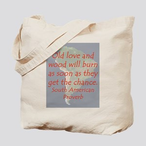Old Love and Wood Tote Bag