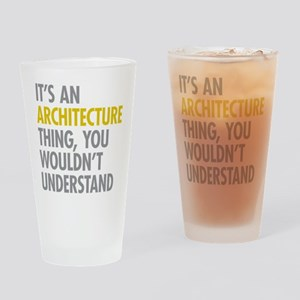 Its An Architecture Thing Drinking Glass