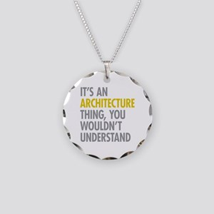 Its An Architecture Thing Necklace Circle Charm