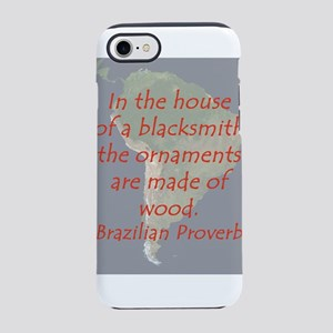 In the house of a Blacksmith iPhone 7 Tough Case