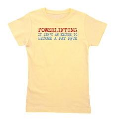 Powerlifting Powerlifter Girl's Tee