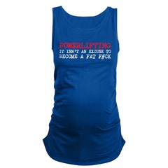 Powerlifting Powerlifters Maternity Tank Top