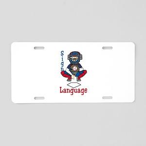 Sign Language Aluminum License Plate