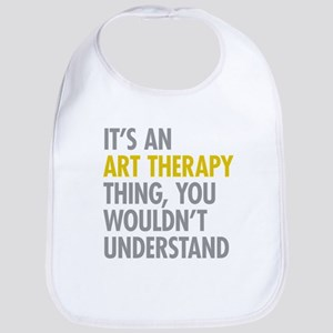 Its An Art Therapy Thing Bib