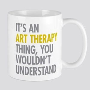 Its An Art Therapy Thing Mug