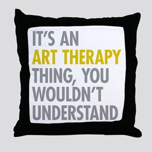 Its An Art Therapy Thing Throw Pillow