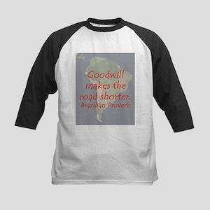 Goodwill Makes the Road Shorter Baseball Jersey
