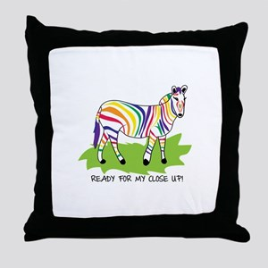 Ready For My Close Up! Throw Pillow