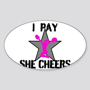 I Pay She Cheers Sticker