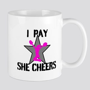 I Pay She Cheers Mugs