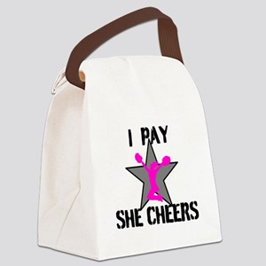 I Pay She Cheers Canvas Lunch Bag