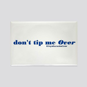 Don't Tip Me Over! Magnets