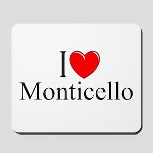 """""""I Love Monticello"""" Mousepad"""