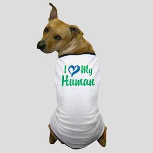 I Love My Human Dog T-Shirt