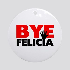 Bye Felicia Hand Wave Ornament (Round)