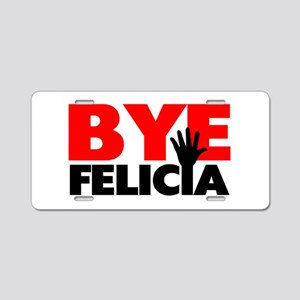 Bye Felicia Hand Wave Aluminum License Plate